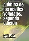 Química de los aceites vegetales. Segunda edición