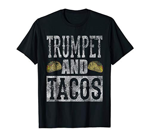 Trumpet and Tacos Funny Taco Band Distressed Shirt