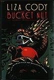 Bucket Nut, Liza Cody, 0385467761