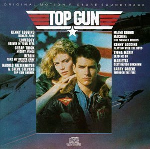 Top Gun: Original Motion Picture Soundtrack by Various Artists [Music CD]