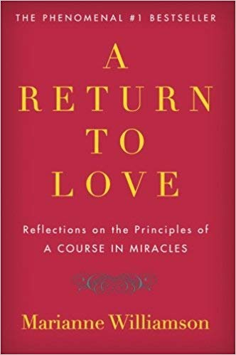 [By Marianne Williamson ] A Return to Love: Reflections on the Principles ofA Course in Miracles (Paperback)【2018】by Marianne Williamson (Author) (Paperback)