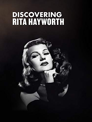 - Rita Hayworth - Discovering