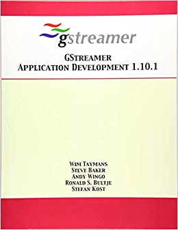 Buy Gstreamer Application Development 1 10 1 Book Online at