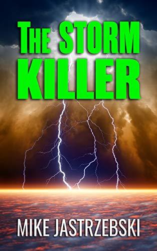 (The Storm Killer)