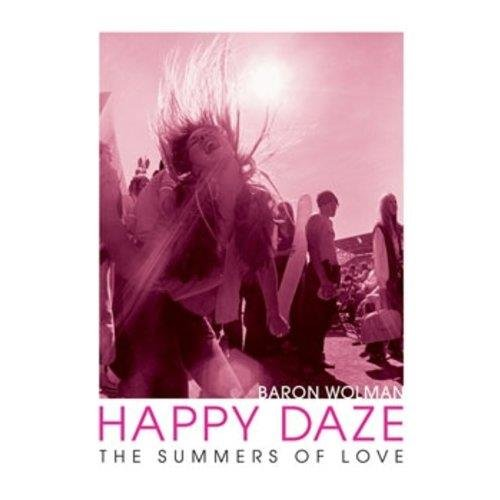 (Happy Daze: The Summers of)