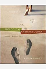Biological Anthropology:  Concepts and Connections Paperback
