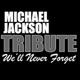 : Michael Jackson Tribute