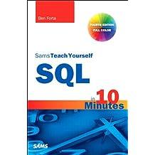 SQL in 10 Minutes, Sams Teach Yourself: Sams Teac Your SQL 10 Minu _4