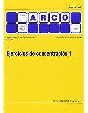 EJERCICIOS DE CONCENTRACION 1 MINI ARCO