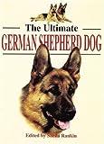 The Ultimate German Shepherd Dog (Ultimates S.)