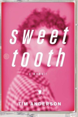 - Sweet Tooth: A Memoir