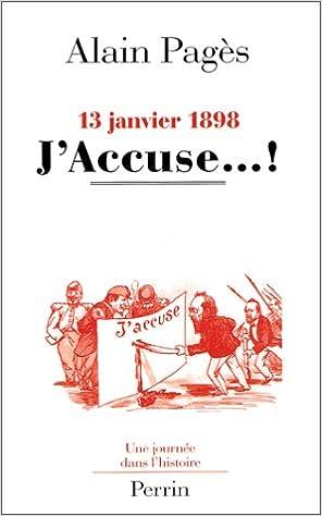 En ligne téléchargement 13 janvier 1898, J'accuse...! pdf epub