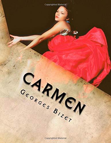 Carmen Opera in Four Acts  [Bizet, Georges] (Tapa Blanda)