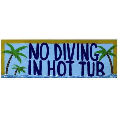 (No Diving in Hot Tub Wall Sign)