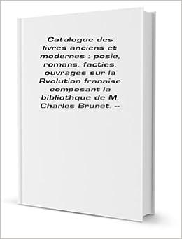 Catalogue Des Livres Anciens Et Modernes Posie Romans