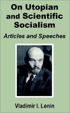 Read Online V. I. Lenin On Utopian and Scientific Socialism: Articles and Speeches PDF