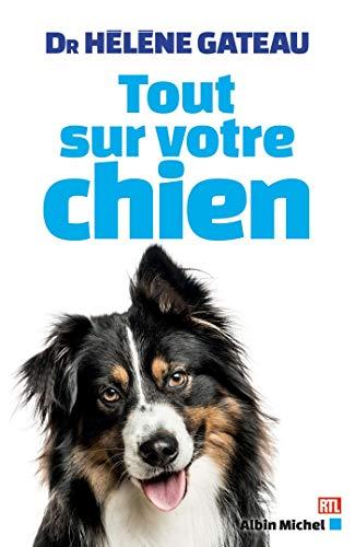 Tout sur votre chien (AM.VQUOT LOISIR) (French Edition) by Hélène Gateau