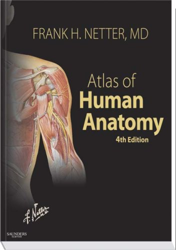 Atlas of Human Anatomy, 4th Edition (Netter Basic Science)