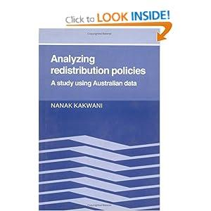 Analyzing Redistribution Policies: A Study Using Australian Data Nanak Kakwani