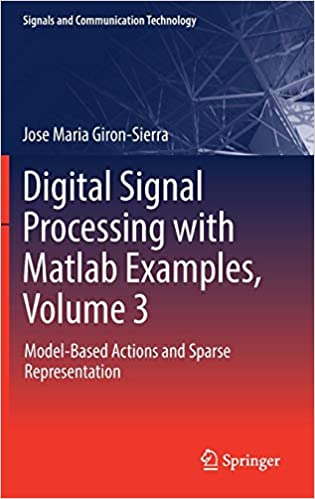Digital Signal Processing with Matlab Examples, Volume 3