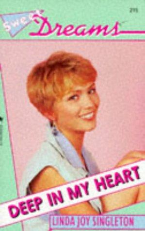 Deep in My Heart (Sweet Dreams Series #215) ()