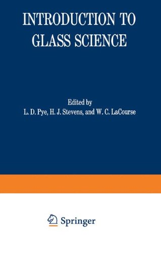 Introduction to Glass Science: Proceedings of a Tutorial Symposium held at the State University of New York, College of