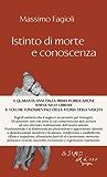 Istinto di morte e conoscenza: 1 (I libri di Massimo Fagioli)