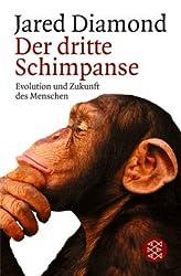 Der dritte Schimpanse. Evolution und Zukunft des Menschen.