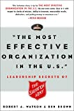 The Most Effective Organization in the U. S., Robert A. Watson and Ben Brown, 060960869X