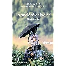 La société chinoise depuis 1949 (Repères t. 545) (French Edition)