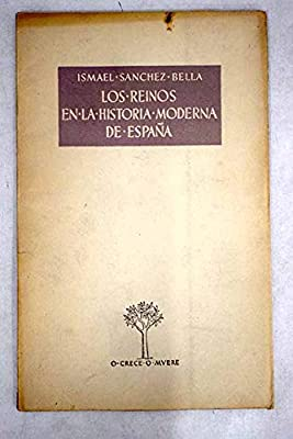 Los reinos en la historia moderna de España. Tapa blanda by ...