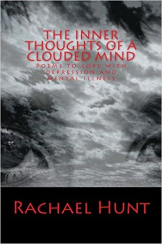Amazon com: The Inner Thoughts of a Clouded Mind: Poems to cope with