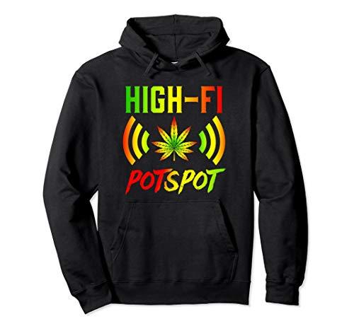 High Fi Pot Spot Potspot Marijuana Joint 420 Weed Hoodie