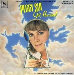 Peggy Sue Got Married: Original Motion Picture Soundtrack