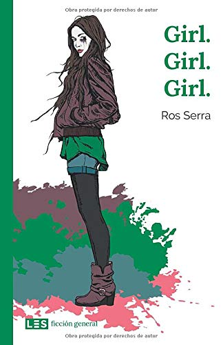 Libro : Girl. Girl. Girl.  - Serra, Ros