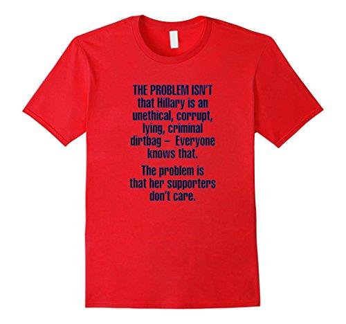Anti Hillary Clinton Corrupt Politician Funny Novelty shirt