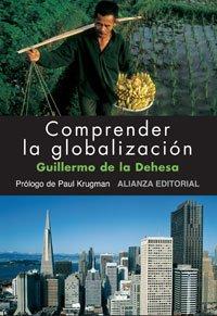 Descargar Libro Comprender La Globalización ) De Guillermo Guillermo De La Dehesa