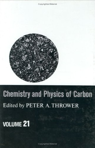 Chemistry and Physics of Carbon, Volume 21