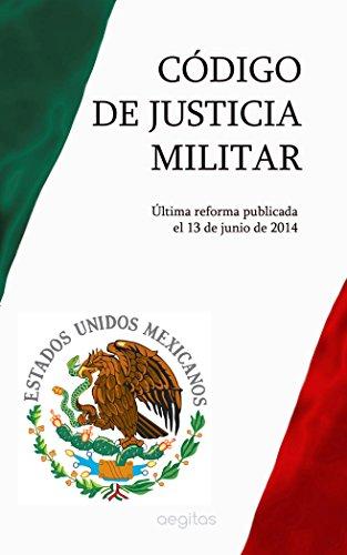 Descargar Libro Código De Justicia Militar México