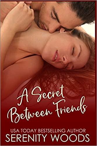 Amazon Fr A Secret Between Friends A Friends To Lovers