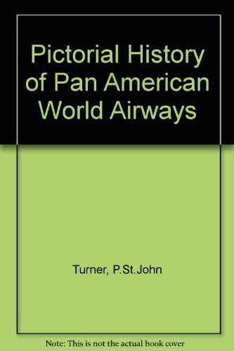 Pictorial history of Pan American World Airways ()