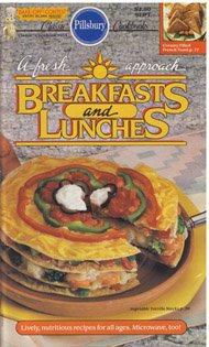 (A Fresh Approach Breakfasts and Lunches (Classic Cookbooks))