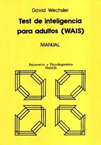 buy test de inteligencia para adultos wais manual book online at rh amazon in manual de wais iii para adultos manual de wais iii para adultos