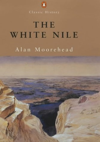 Classic History White Nile (Penguin Classic History)