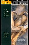 Man Turned In On Himself: Understanding Sin in 21st-Century America