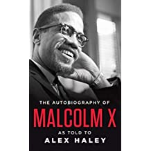 The Autobiography of Malcolm X: As Told to Alex Haley by Malcolm X Alex Haley Attallah Shabazz(1992-11)