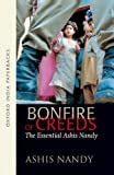 Bonfire of Creeds: The Essential Ashis Nandy