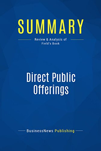 Summary: Direct Public Offerings: Review and Analysis of Field's Book