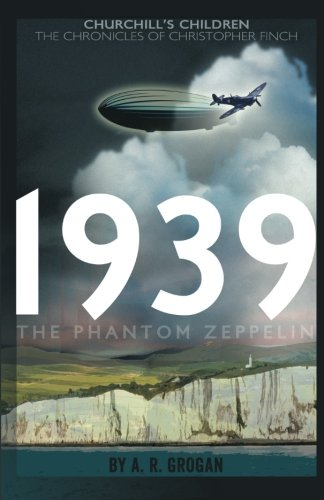 Download 1939 - The Phantom Zeppelin (Churchill's Children) ebook