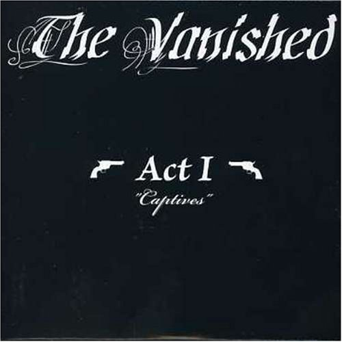 Act 1: Captives - Vanished